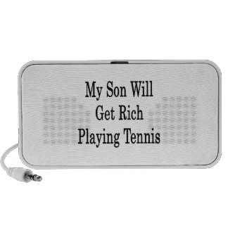 My Son Will Get Rich Playing Tennis Laptop Speakers