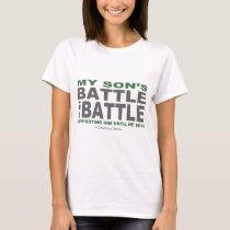 My Son's Battle T-Shirt