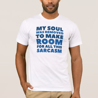 My Soul Was Removed T-Shirt