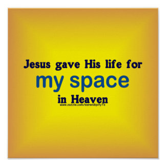 My Space in Heaven Posters
