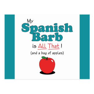 My Spanish Barb is All That! Funny Horse Postcard