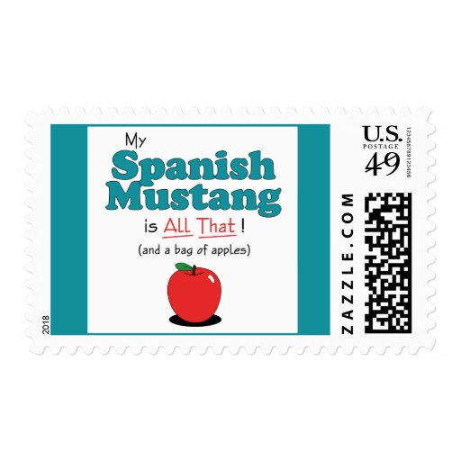 My Spanish Mustang is All That! Funny Horse Postage