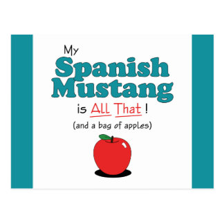 My Spanish Mustang is All That! Funny Horse Postcard