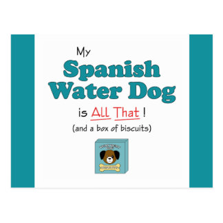 My Spanish Water Dog is All That! Postcard