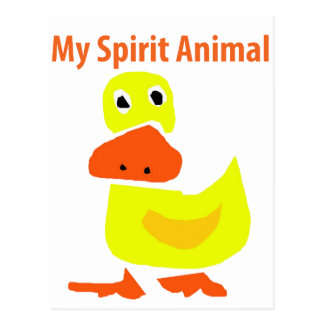 My Spirit Animal Yellow Duck Art Postcard