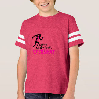 My Sport is Your Sports Punishment Kid's Shirt