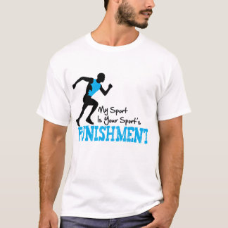 MY Sport Is Your Sport's Punishment Running Male T-Shirt