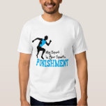 MY Sport Is Your Sport's Punishment Running Male T Shirts