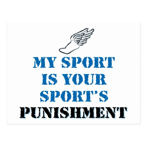 My sport is your sports punishment - track postcards