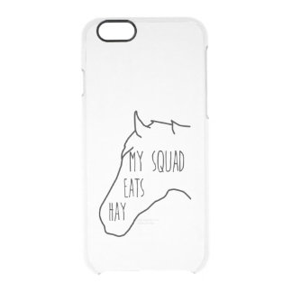 My Squad Eats Hay - Horse Quote Clear iPhone 6/6S Case