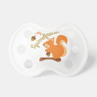 My Squirrel Friend Pacifier
