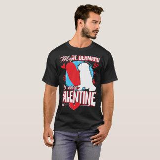 My St. Bernard Is My Valentine Funny Dog Lover T-S T-Shirt