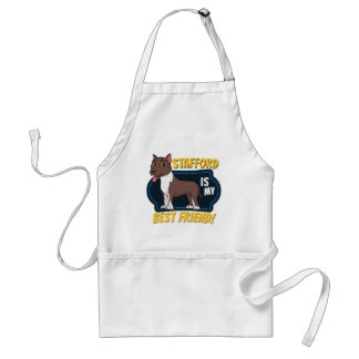 My Stafford is my best friend Adult Apron