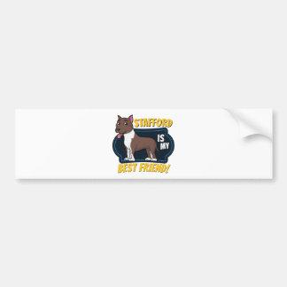 My Stafford is my best friend Bumper Sticker