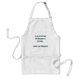 My Standard of Cooking Adult Apron