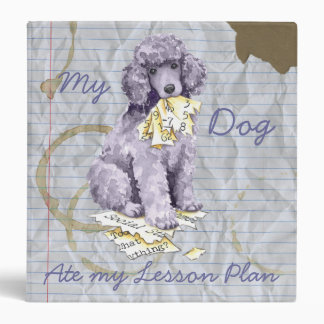 My Standard Poodle Ate my Lesson Plan 3 Ring Binder