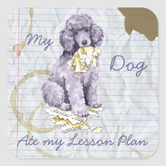 My Standard Poodle Ate my Lesson Plan Square Sticker
