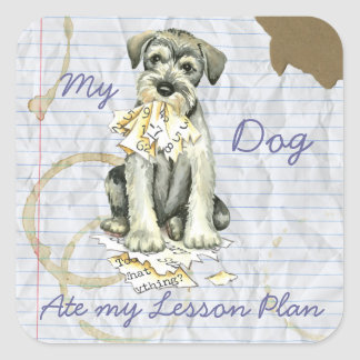My Standard Schnauzer Ate My Lesson Plan Square Sticker