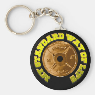 """My Standard Way Of Life"" Keychain"