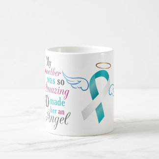 My Stepmother an Angel – Cervical Cancer Coffee Mug