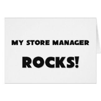 MY Store Manager ROCKS! Card