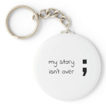 My Story Isn't Over Keychain