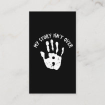 My story isn't over yet Mental Health Awareness Business Card
