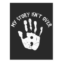 My story isn't over yet Mental Health Awareness Postcard