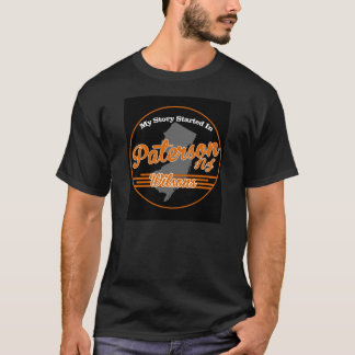 My story Started In Paterson, NJ - Wilsons T-Shirt