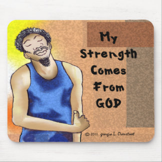 My strength comes from God Mouse Pad