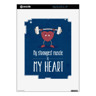 My Strongest Muscle Is My Heart Skin For iPad 2