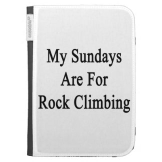 My Sundays Are For Rock Climbing Kindle Cover