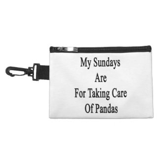 My Sundays Are For Taking Care Of Pandas Accessory Bags