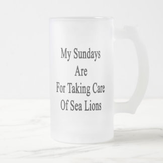 My Sundays Are For Taking Care Of Sea Lions 16 Oz Frosted Glass Beer Mug