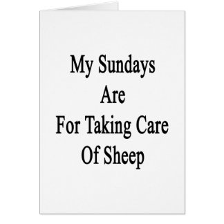My Sundays Are For Taking Care Of Sheep Cards