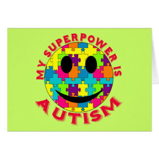 My Superpower is Autism! Greeting Card
