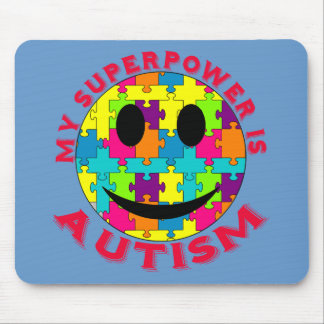 My Superpower is Autism! Mouse Pad