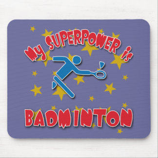 My Superpower is Badminton Mouse Pad