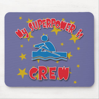 My Superpower is Crew Mouse Pad