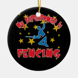 My Superpower is Fencing Ceramic Ornament