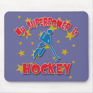 My Superpower is Hockey Mouse Pad