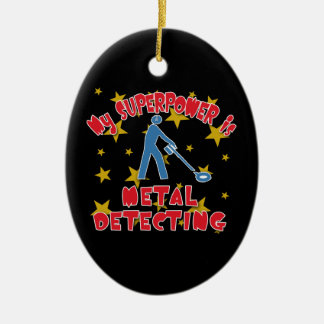 My Superpower is Metal Detecting Ceramic Ornament