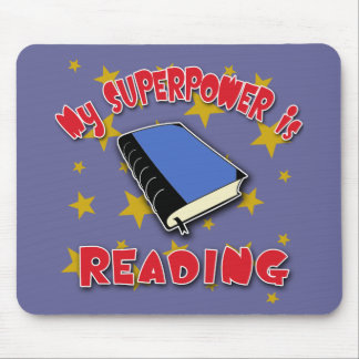 My Superpower is Reading Mouse Pad