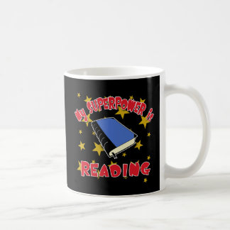 My Superpower is Reading Classic White Coffee Mug