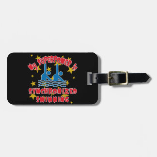 My Superpower is Synchronized Swimming Bag Tag