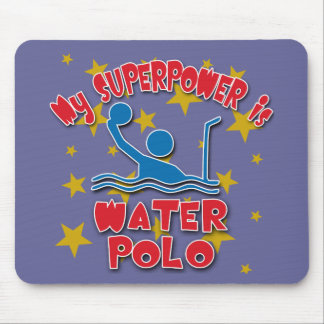 My Superpower is Water Polo Mouse Pad