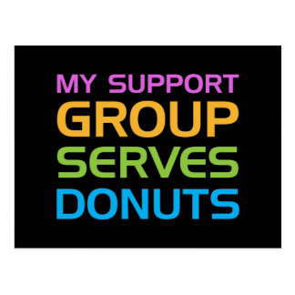 My Support Group Serves Donuts Postcard