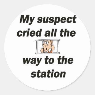 My suspect cried classic round sticker