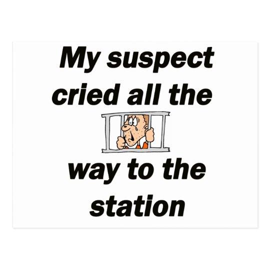 My suspect cried postcard