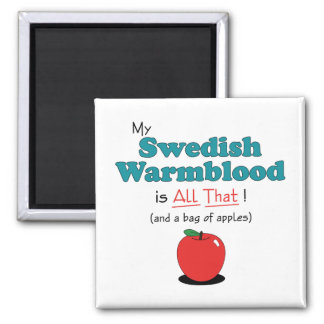 My Swedish Warmblood is All That! Funny Horse 2 Inch Square Magnet